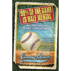90 Percent Of The Game Is Half Mental.jpg
