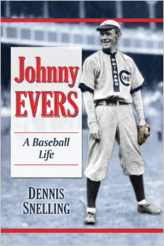 Johnny Evers: A Baseball Life